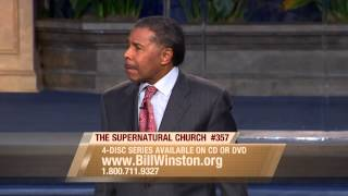 The Supernatural Church Vol. 1 Pt. 1 - Dr. Bill Winston