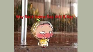 Way Back Home Rap Việt - Minh Trần