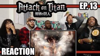 HUMANITY'S FIRST WIN! ATTACK ON TITAN EP.13 REACTION/REVIEW