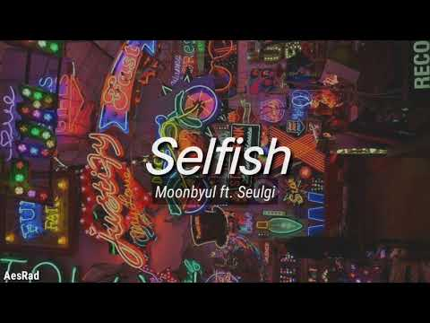 Download  Moonbyul 문별 of  마마무– SELFISH feat. Seulgi of Red Velvet Easy s Gratis, download lagu terbaru