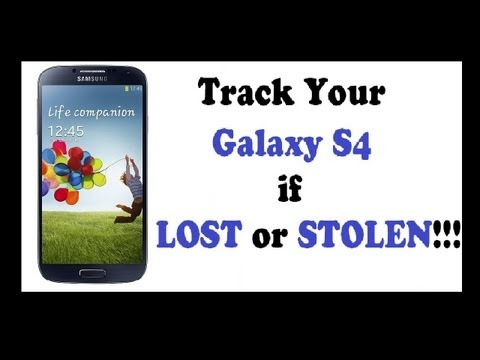 Samsung Galaxy S4 - Track your phone if LOST or STOLEN! Easy&Fast! No external apps!