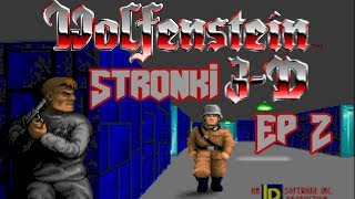 [STRONKI] Wolfenstein 3D Ep 2
