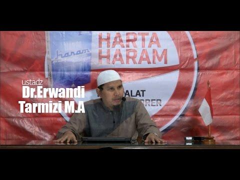 Ustadz Dr Erwandi Tarmizi MA - Kitab Harta Haram Muamalat Kontemporer  - Muqadimah
