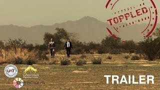 Toppled - TRAILER - Tony Amendola Ayman Samman