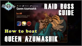 Epic Seven - QUEEN AZUMASHIK GUIDE - TIPS and STRATEGY!