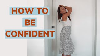 HOW TO COME ACROSS AS CONFIDENT// How to be more confident in yourself // Secrets behind confidence