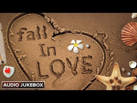 Fall In Love | Hindi Romantic Songs | Audio Jukebox