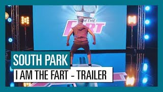 South Park: The Fractured But Whole - I AM THE FART | Official Trailer