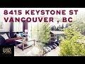 8415 Keystone St. Vancouver BC | Luxury Homes