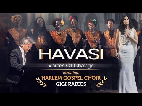 HAVASI - Voices Of Change Feat. Harlem Gospel Choir And Gigi Radics With Amazing Grace