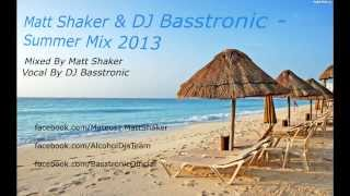 Dance & Electro House Music By Matt Shaker & DJ Basstronic  [ HD]