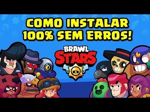 👊😎 COMO INSTALAR BRAWL STARS NO ANDROIDE SEM ERROS!!! FUNCIONANDO 100%