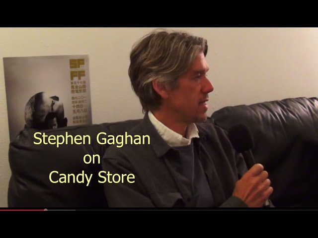 Stephen Gaghan on Candy Store