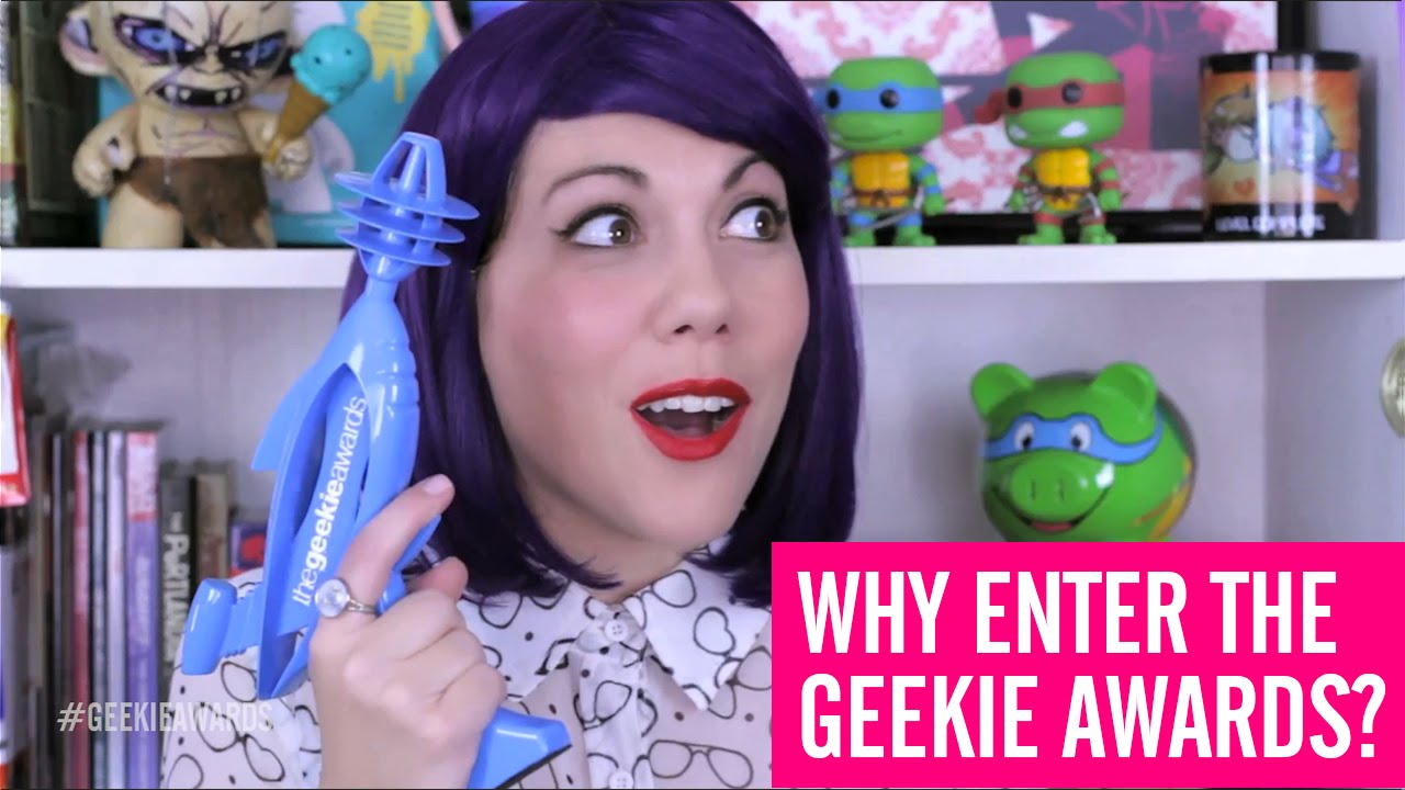 Why Enter The Geekie Awards?