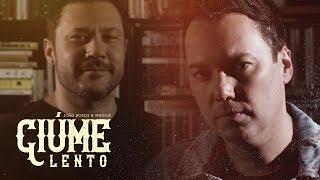 João Bosco & Vinícius - Ciúme Lento (Clipe Oficial)