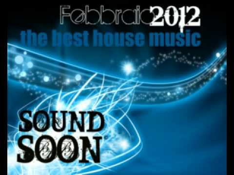 IN ANTEPRIMA – La migliore musica HOUSE COMMERCIALE – Febbraio 2012 – the best of NEW YEAR
