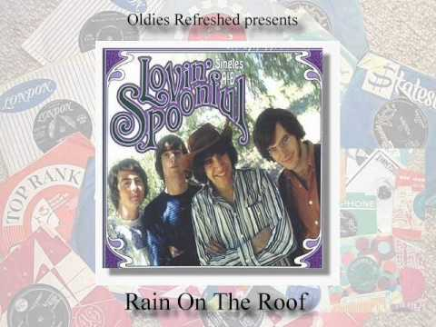 Lovin Spoonful - Rain On The Roof