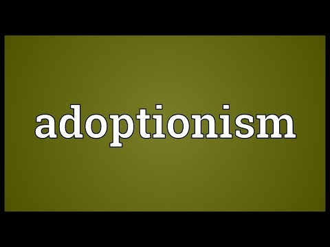 Header of Adoptionism