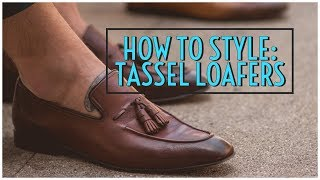 How to Style Tassel Loafers || Men's Fashion Lookbook 2019 || Gent's Lounge