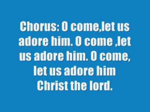 O Come All Ye Faithful with lyrics.