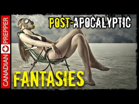 After the Collapse: Post-Apocalyptic Fantasies