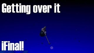 Getting Over It FINAL!!!! speed run 5:00