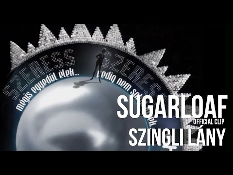 Sugarloaf - Szingli Lány (HQ) Official Video