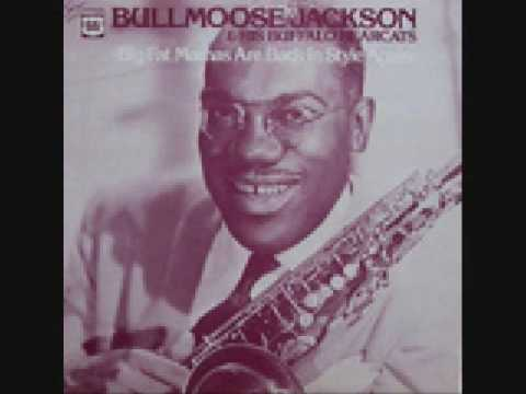 Bull Moose Jackson - Big Ten Inch