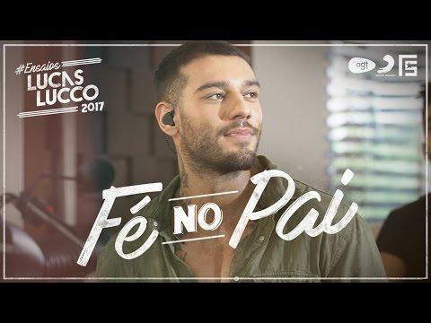 Lucas Lucco - Fé no Pai #EnsaiosLucasLucco