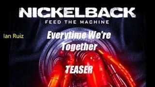 download lagu Nickelback   Everytime We're Together Teaser   gratis