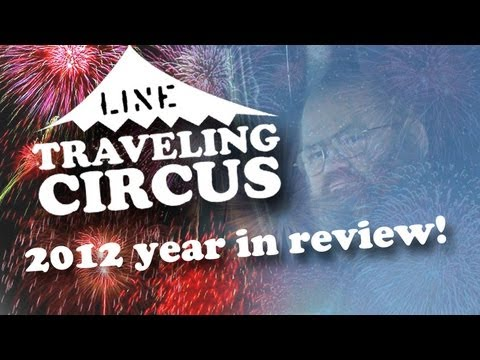 LINE Traveling Circus 2012 Year In Review