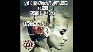 SXF Thunderscream feat. Kate Lesing - Sound Of My Dream (Club Mix)
