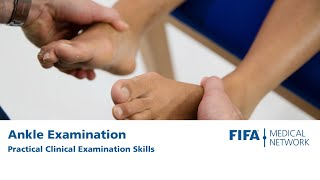 Ankle Examination | Practical clinical examination skills