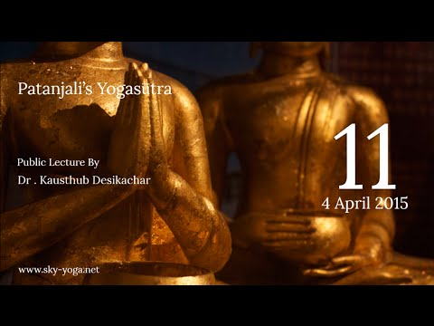 Patanjali's Yogasutra | Dr. Kausthub Desikachar | YS I.14 | 04 April 2015