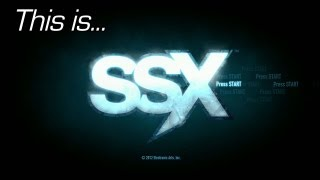This is... SSX
