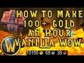 WoW Vanilla: 100G+ An Hour Gold Farming NostalriusElysiumKronos