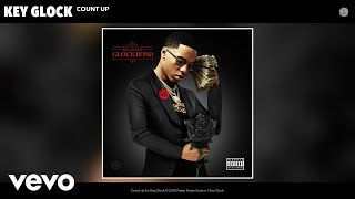 Key Glock - Count Up (Audio)