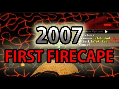 First Fire Cape in 2007 - Runescape - Bonesaw Bamf - Runescape Old School