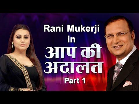 Aap Ki Adalat - Rani Mukherjee (Part 1)