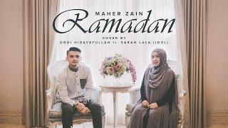 download lagu Ramadan Maher Zain Cover By Dodi Hidayatullah Ft. Sarah gratis
