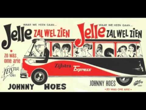 Johnny Hoes - Jelle Zal Wel Zien