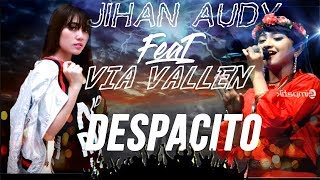 download lagu Despacito Jihan Audy New Pallapa} Ft Via Vallen Sera gratis