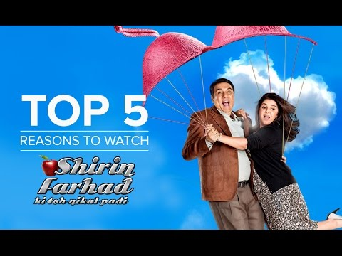 Top 5 Reasons To Watch Shirin Farhad Ki Toh Nikal Padi