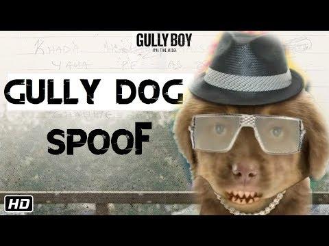 Gully Dog    Gully Boy Spoof    Trailer - Fan Made    Funny Dogs Life    RollNickTV