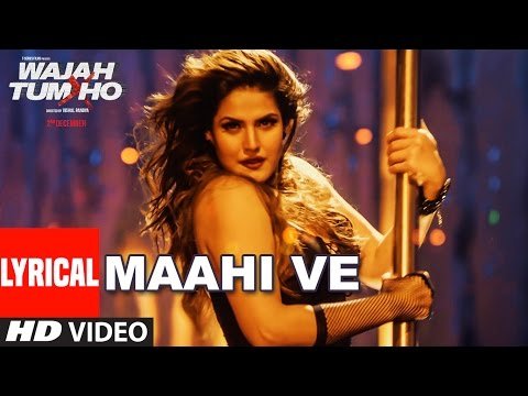 Wajah Tum Ho - Maahi Ve Full  Video Song With Lyrics | Neha Kakkar, Sana, Sharman, Gurmeet | Vishal