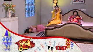 Durga   Full Ep 1367   25th Apr 2019   Odia Serial – TarangTV