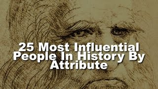 download lagu 25 Most Influential People In History By Attribute gratis