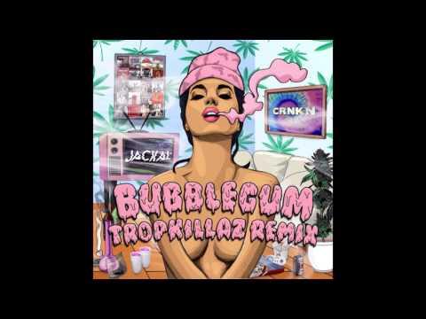 Tropkillaz -  Jackal feat. CRNKN - Bubblegum (Tropkillaz Remix)