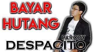 Download Lagu Despacito Versi Bayar Hutang - Luis Fonsi Feat Daddy yankee Justin Bieber Gratis STAFABAND