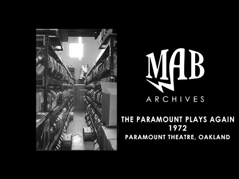 The Paramount Plays Again- (1972) Paramount Theatre (Oakland) - MAB Archives